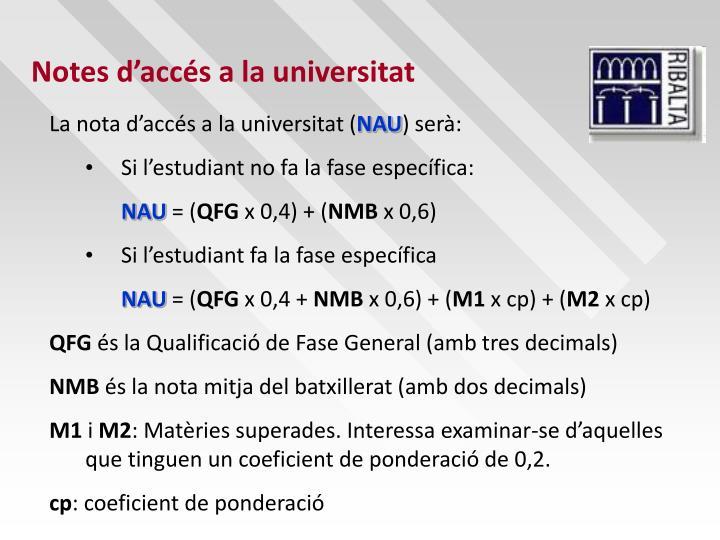 Notes d'accés a la universitat