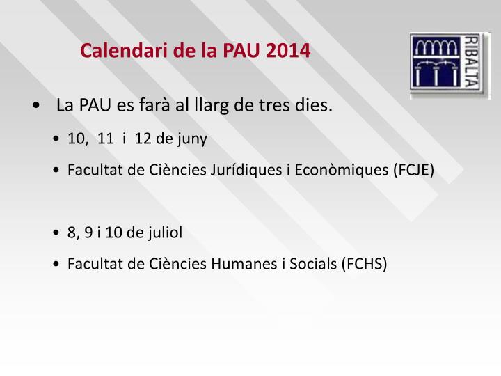 Calendari de la PAU 2014