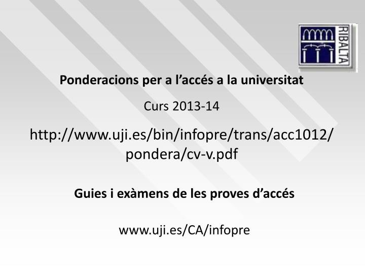 Ponderacions per a l'accés a la universitat