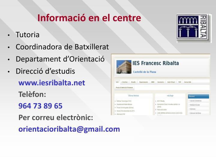 Informació en el centre