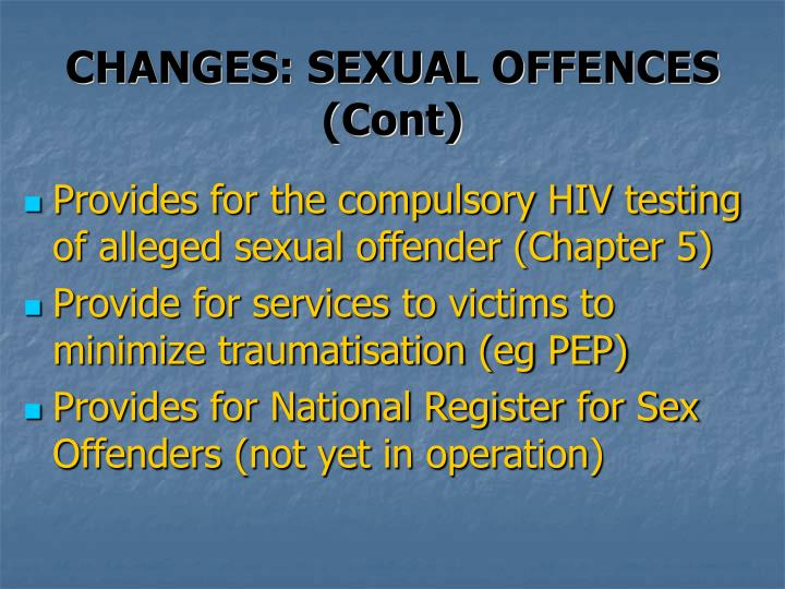 CHANGES: SEXUAL OFFENCES (Cont)
