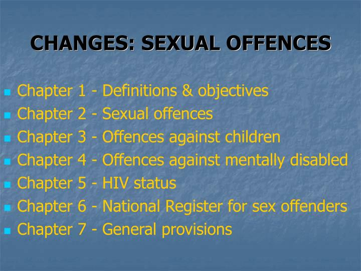 CHANGES: SEXUAL OFFENCES
