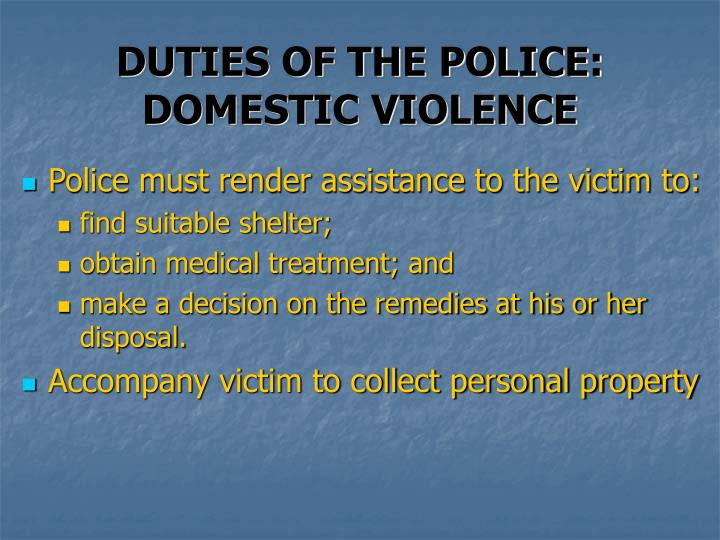 DUTIES OF THE POLICE: DOMESTIC VIOLENCE