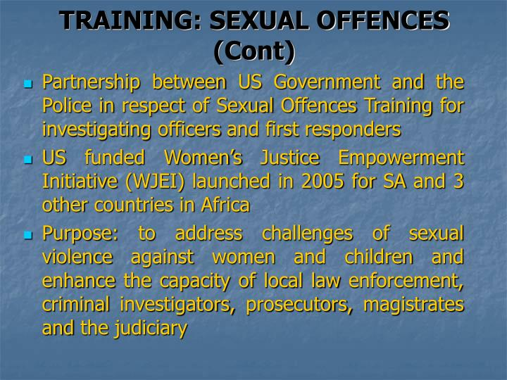 TRAINING: SEXUAL OFFENCES (Cont)