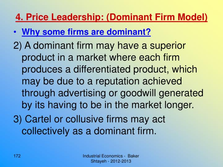 4. Price Leadership: (Dominant Firm Model)
