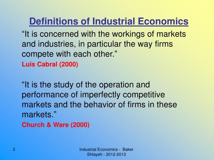 Definitions of Industrial Economics