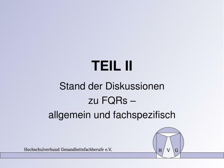 TEIL II
