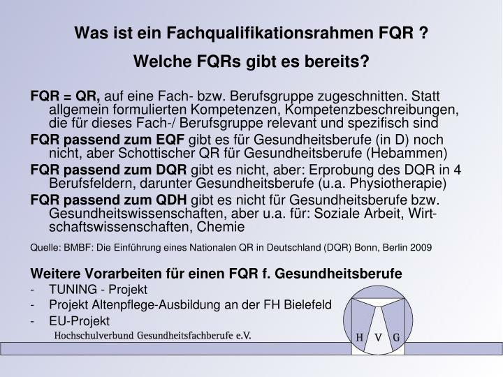 Was ist ein Fachqualifikationsrahmen FQR ?