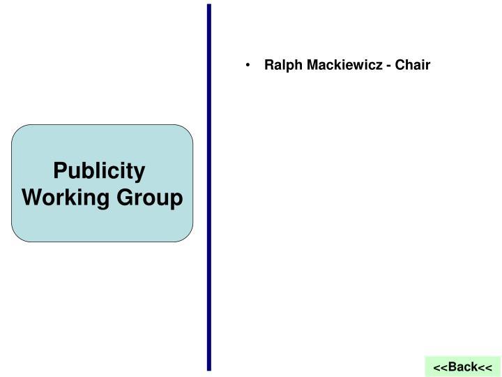 Ralph Mackiewicz - Chair