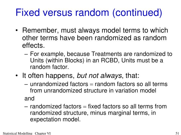 Fixed versus random (continued)