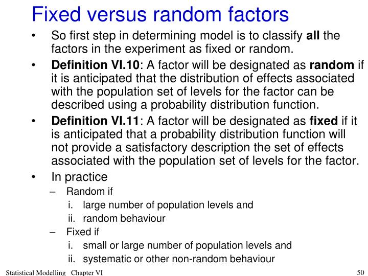 Fixed versus random factors