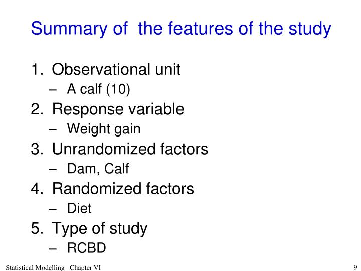 Summary of  the features of the study