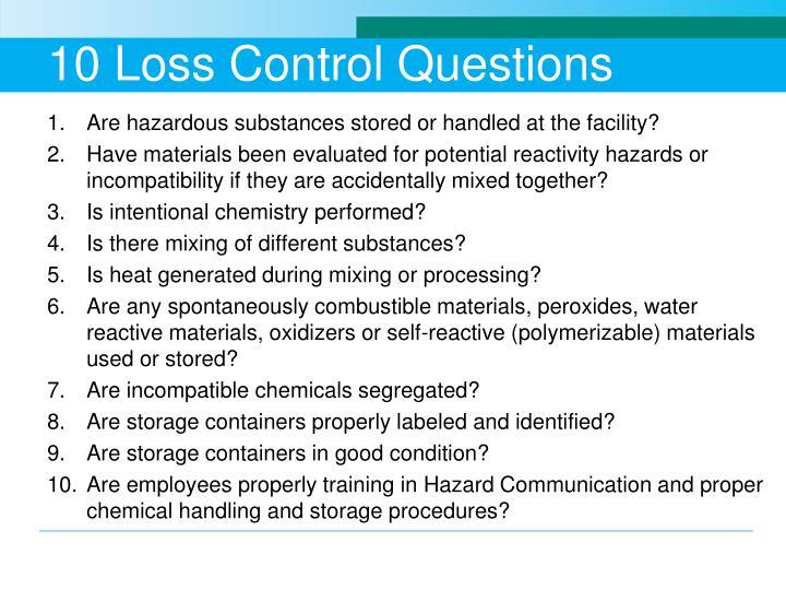 10 Loss Control Questions