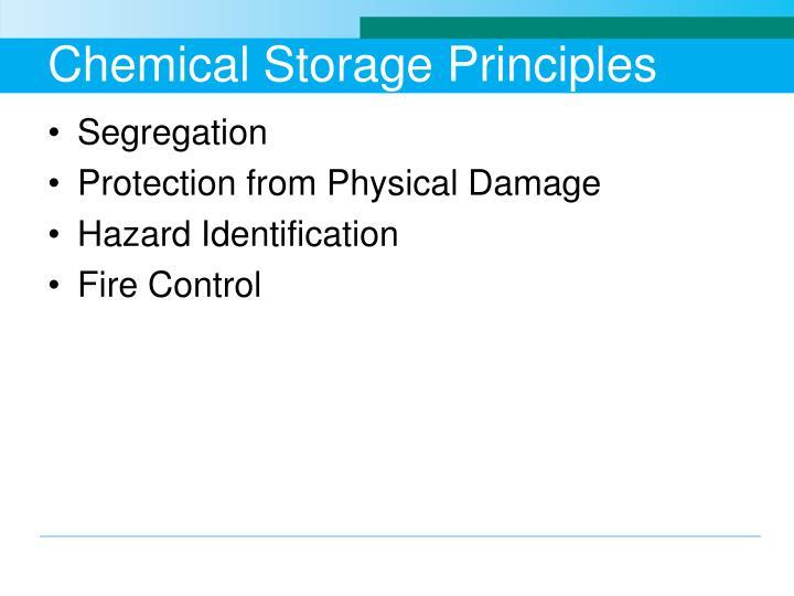 Chemical Storage Principles
