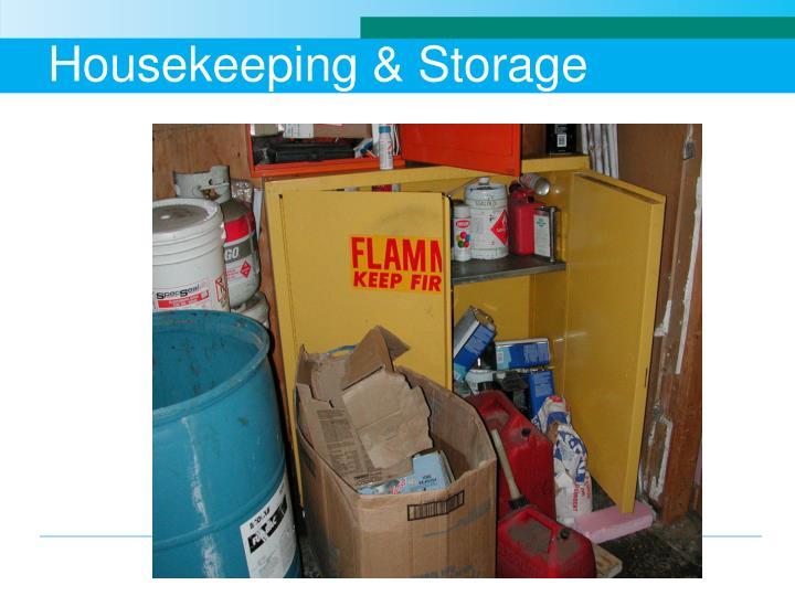 Housekeeping & Storage