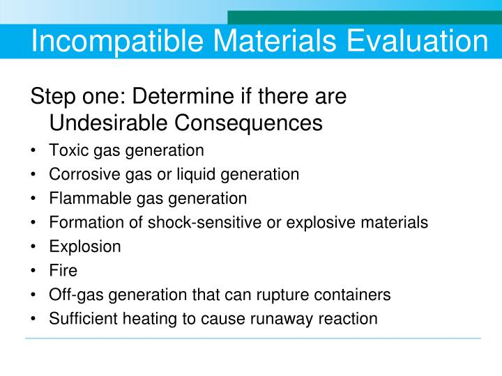 Incompatible Materials Evaluation