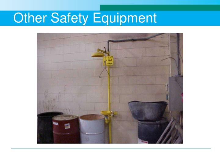 Other Safety Equipment