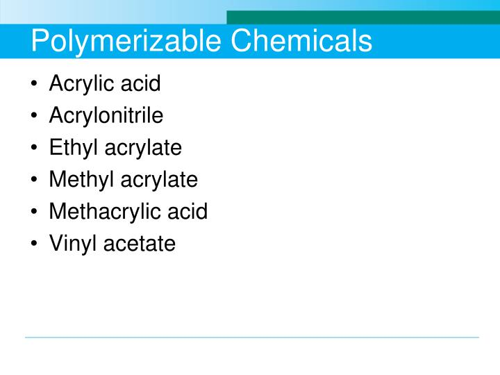 Polymerizable Chemicals