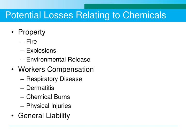 Potential Losses Relating to Chemicals