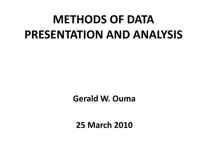 Methods of data presentation and analysis