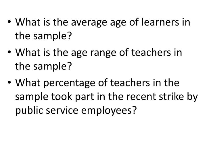 What is the average age of learners in the sample?