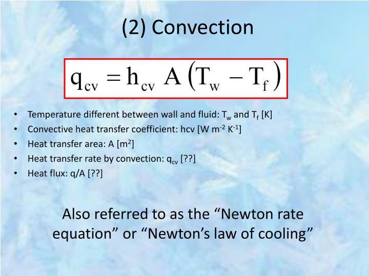 (2) Convection