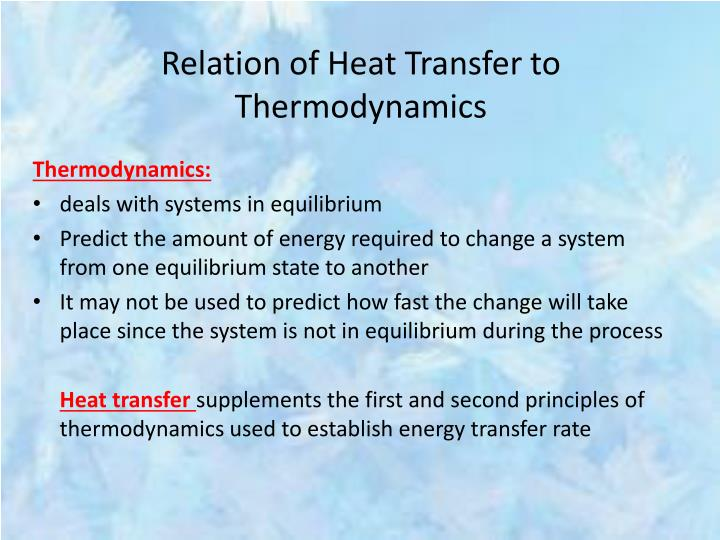Relation of Heat Transfer to Thermodynamics