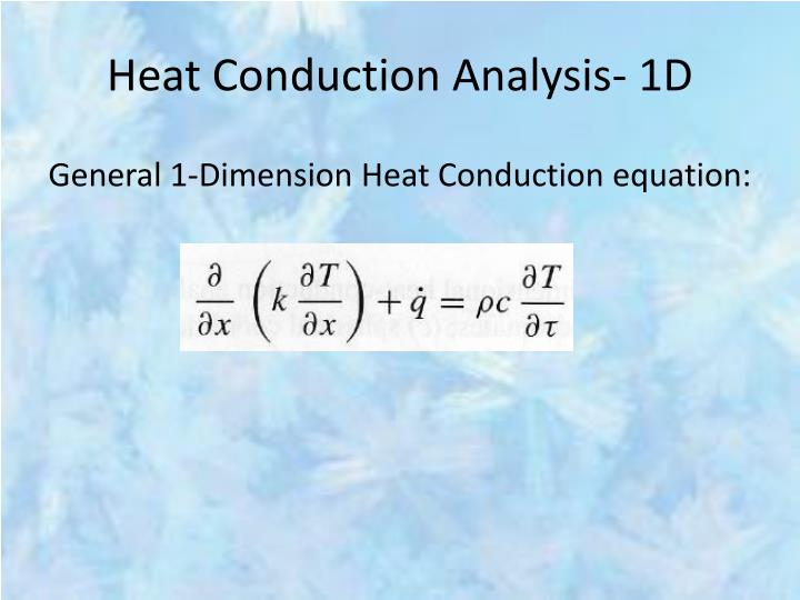 Heat Conduction Analysis- 1D