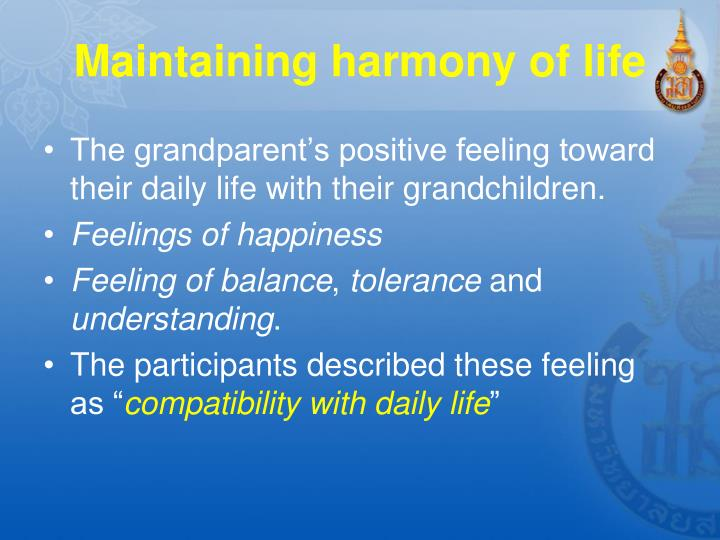 Maintaining harmony of life