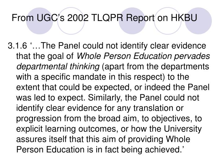 From UGC's 2002 TLQPR Report on HKBU