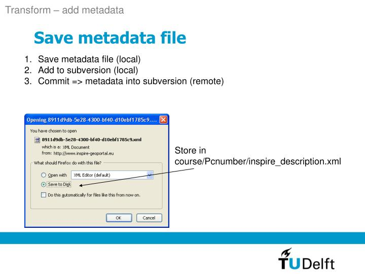 Transform – add metadata