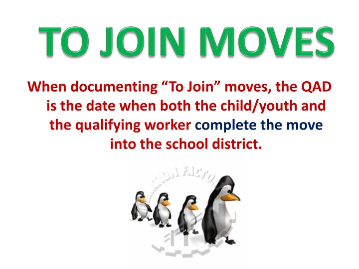 TO JOIN MOVES