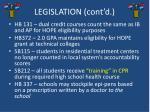 legislation cont d