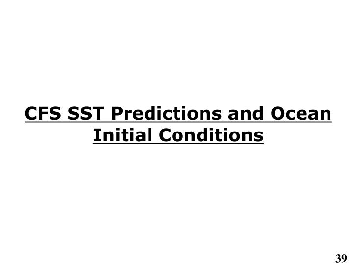 CFS SST Predictions and Ocean Initial Conditions