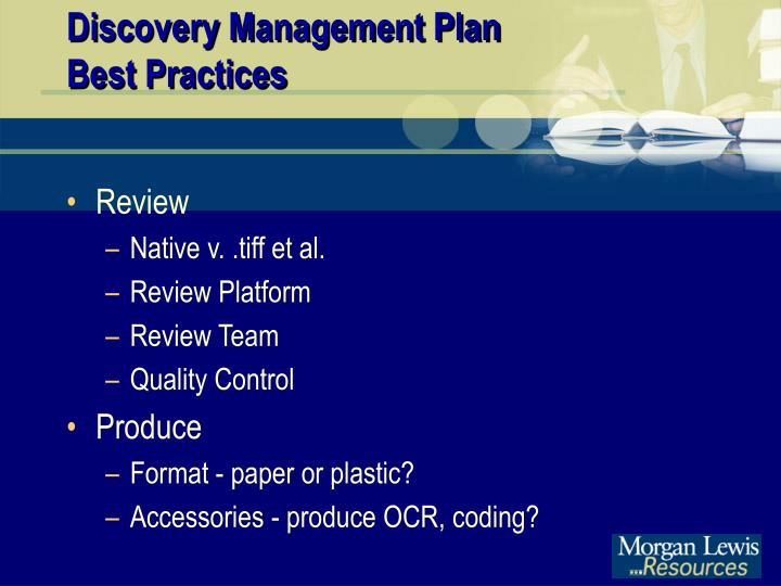 Discovery Management Plan