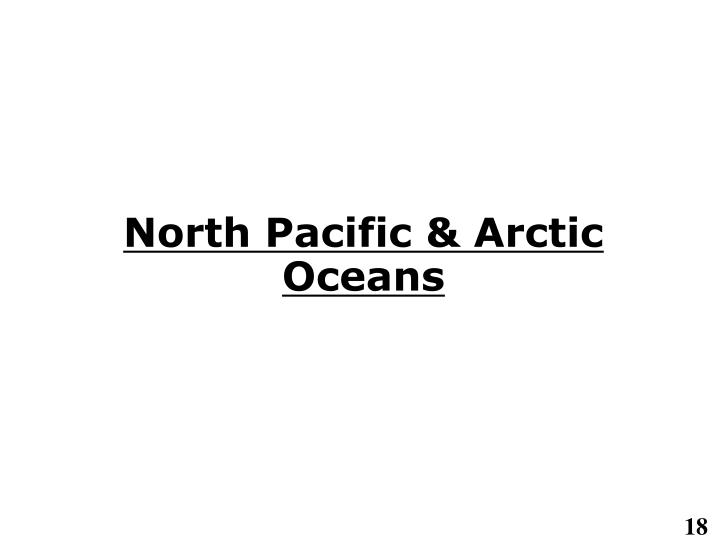 North Pacific & Arctic Oceans