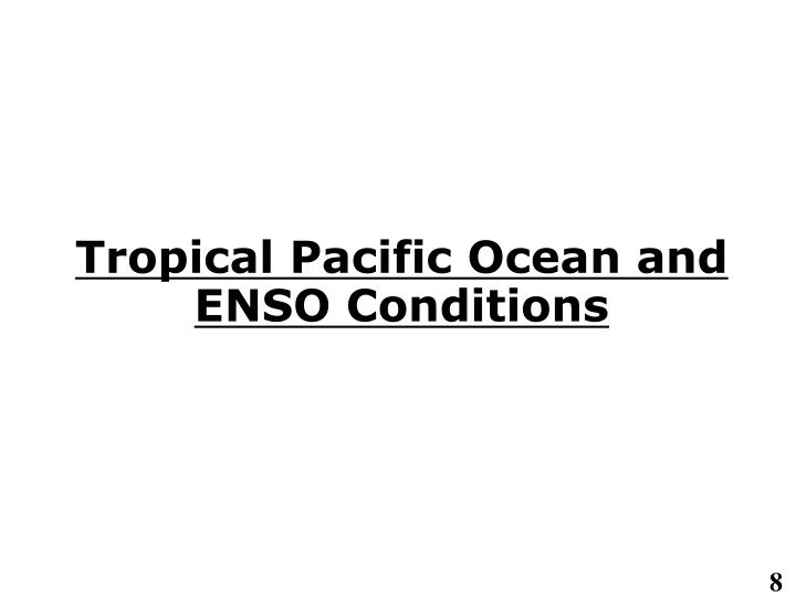 Tropical Pacific Ocean and ENSO Conditions