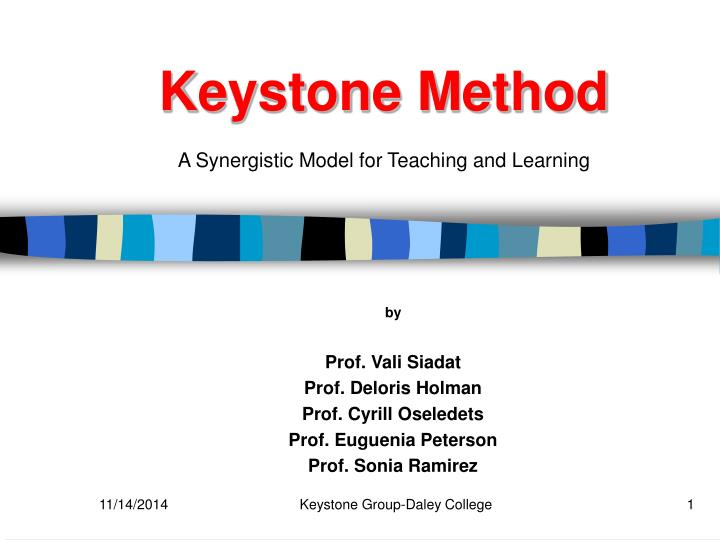 Keystone method