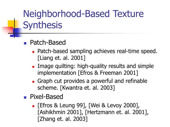 Neighborhood-Based Texture Synthesis