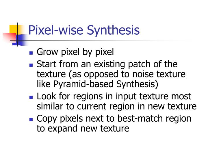 Pixel-wise Synthesis