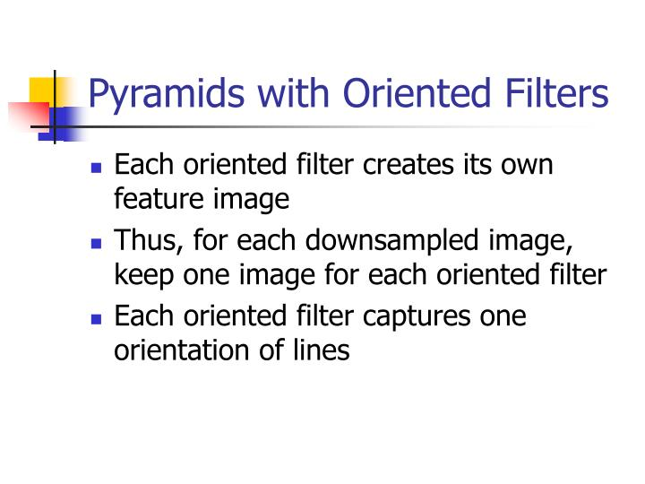 Pyramids with Oriented Filters
