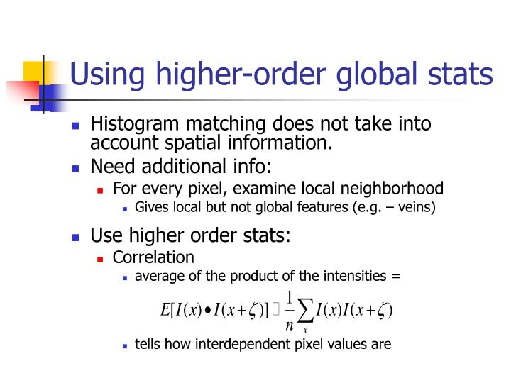 Using higher-order global stats