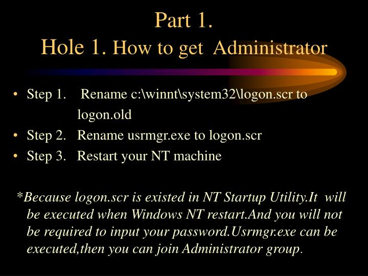 Part 1 hole 1 how to get administrator