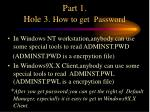 part 1 hole 3 how to get password