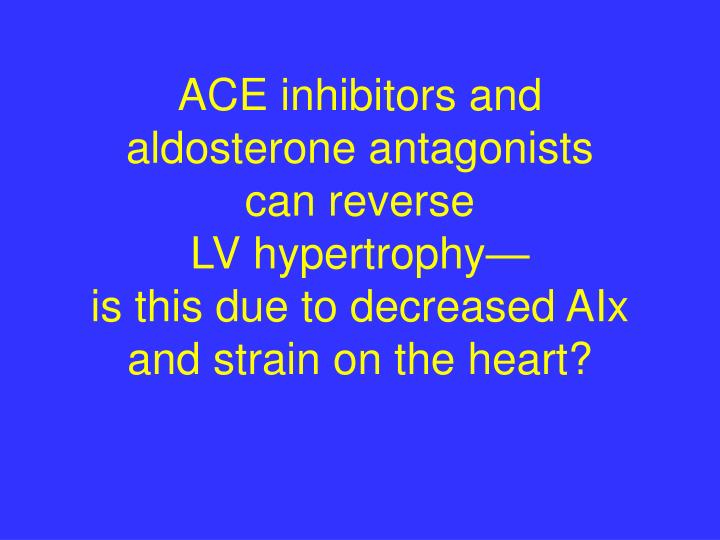 ACE inhibitors and