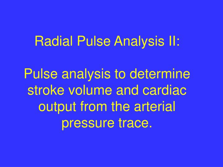 Radial Pulse Analysis II: