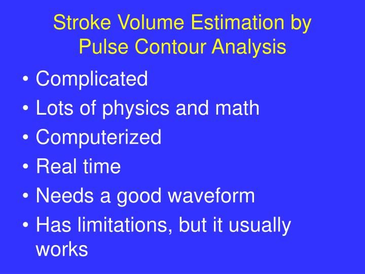 Stroke Volume Estimation by