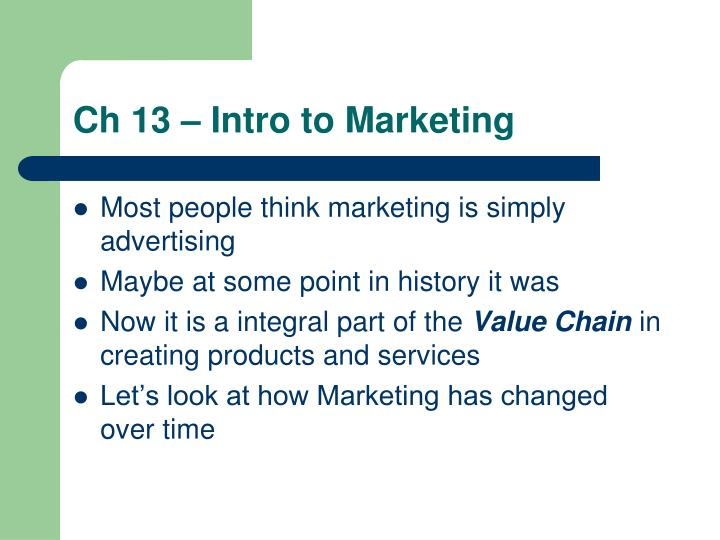 Ch 13 – Intro to Marketing