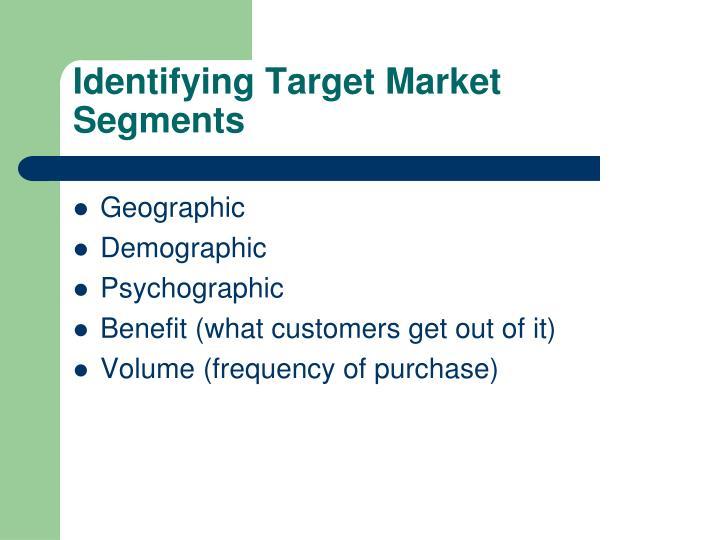 Identifying Target Market Segments