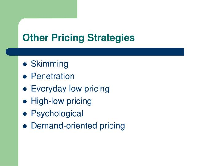 Other Pricing Strategies